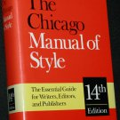 Chicago Manual of Style 14th edition book - The Essential Guide for Writers, Editors, and Publishers