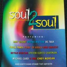 Soul 2 Soul Top Christian Music Artists Share Intimate Look at Their Lives