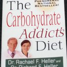 The Carbohydrate Addicts Diet book by Rachael F. Heller - diet & health