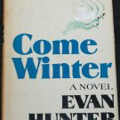 Come Winter novel by Evan Hunter hardcover book