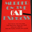 Murder On the Fat Express - health attitudes for weight loss - paperback book lose weight fat loss