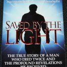 Saved By The Light - Near Death Experiences NDE by Danion Brinkley life after death afterlife book
