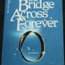 Across the Bridge Forever by Richard Bach paperback book