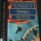 The Facts File Dictionary of Physics book thrid edition by John Daintith John O.E. Clark