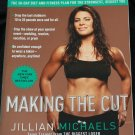 Jillian Michaels Making the Cut - lose weight control health fat loss diet foods fitness book Julian