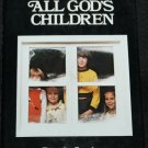 All God's Children hardcover book by Dorothy Gauchat Christian care handicapped children