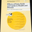 1994 Effects of Fatty Acids and Lipids in Health and Disease medical book - science scientific