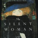 Silent Woman historical fiction novel by Susan Dodd hardcover book