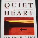 Keep a Quiet Heart by Elisabeth Elliot softcover book