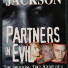 Partners In Evil true crime paperback book by Steve Jackson