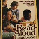 The Read-Aloud Handbook - reading stories parents kids children