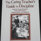 The Caring Teacher's Guide to Discipline book by Marilyn E. Goodman - students class classroom