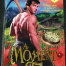 A Moment In Time romance paperback book