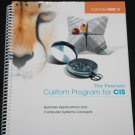 The Pearson Custom Program For CIS book 2011 - business applications and computer system concepts