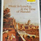 Music in London at the Time of Handel