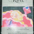 Ravel Greatest Hits - music cassette tape