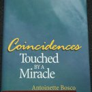 Consciousness Touched By a Miracle by Antoinette  Bosco hardcover