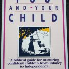 You And Your Child paperback book by Charles R. Swindoll