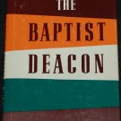 The Baptist Deacon by Robert E. Naylor - Christian book hardcover