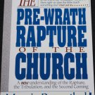 The Pre-Wrath Rapture of the Church by Marvin Rosenthal