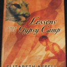 Lessons From the Gypsy Camp by Elizabeth Appell