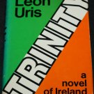 Trinity novel by Leon Uris hardcover book
