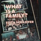 What is a Family? book by Edith Schaeffer