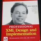 Professional XML Design and Implementation Programming with XML, ASP, and IES Paul Spencer