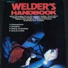Welder's Handbook by Richard Finch Tom Monroe - automotive welding home arts crafts weld MIG TIG