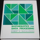 Mathematics Data Processing by Robert N. McCullough