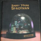 Angry Young Spaceman by Jim Munroe