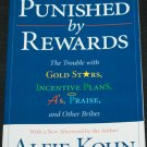 Punished by Rewards The Rouble With Gold Stars Incentive Plans And A's Praise  by Alan Khon