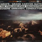 Grofe Grand Canyon Suite Record - Philadelphia Orchestra Eugene Ormandy conductor