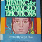 Healing for Damaged Emotions by Gary Collins