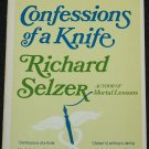 Confessions of a Knife by Richard Selzer