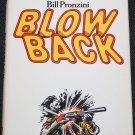 Blowback - detective novel by Bill Pronzini hardcover book
