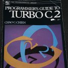 Programmer's Guide to Turbo C2 by Chao C. Chien