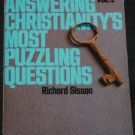 Answering Christianity's Most Puzzling Questions Vol. 2 by Richard Sisson