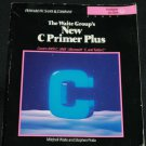 The New C Primer Plus book by Mitchell Waite & Stephen Prata