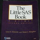 The Little SAS Booka Primer second edition by Lora D. Delwiche and Susan J. Slaughter