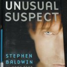The Unusual Suspect by Stephen Baldwin - movie star celebrity Hollywood hardcover book