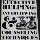Effective Helping: Interviewing & Conseling Tenchniques Barbara F. Okun