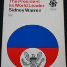 The President As World by Leader Sidney Warren - politics political book