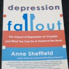 Depression Fallout - The Impact of Depression on Couples - Anne Sheffield