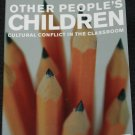 Other People's Children - Cultural Conflict In the Classroom