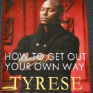 Tyrese Gibson How To Get Out of Your Own Way