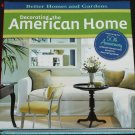 Decorating the American Home - Better Homes and Gardens hardcover book