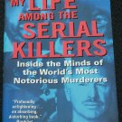 My Life Among The Serial Killers by Helen Morrison true crime paperback book