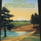 Divine Appointments by Ernest L. Dyess