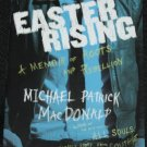 Easter Rising by Michael Patrick MacDonald